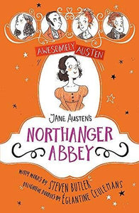 Jane Austen's Northanger Abbey - Awesomely Austen