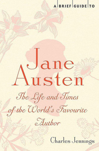 A Brief Guide to Jane Austen Reference Book