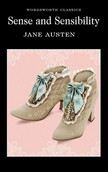 Sense and Sensibility - Wordsworth Classics -  thejaneaustenshop.co.uk