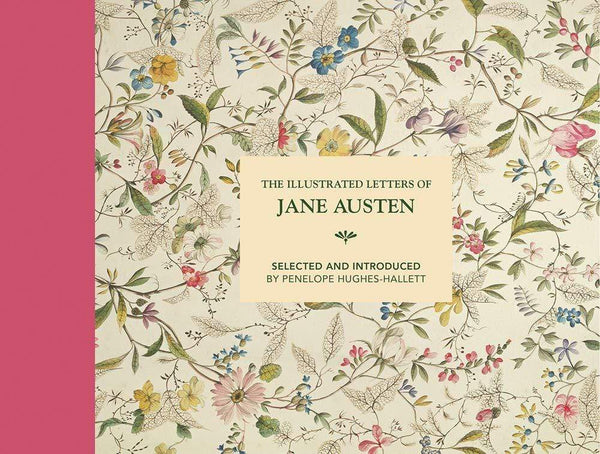 The Illustrated Letters of Jane Austen -  thejaneaustenshop.co.uk
