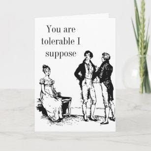 'You Are Tolerable' Darcy Card