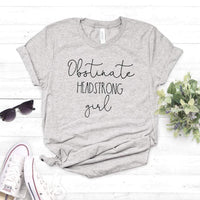 Obstinate Headstrong Girl Casual T-Shirt -  thejaneaustenshop.co.uk