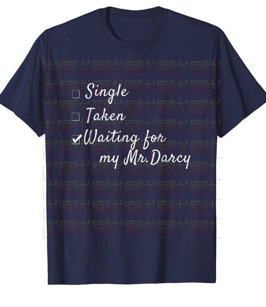 Pride & Prejudice Waiting For Mr Darcy T Shirt