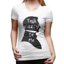Load image into Gallery viewer, Talk Darcy To Me T-Shirt