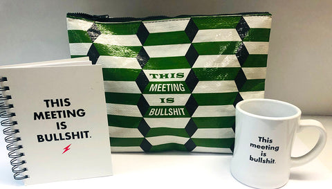 """This meeting is bullshit"" desk set"