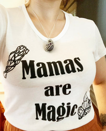 Mama's Are Magic- Limited Edition Tee