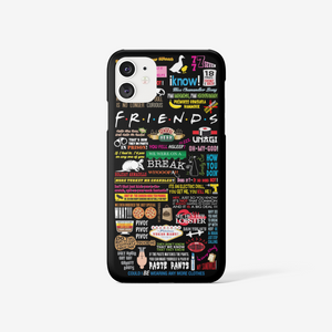Friends Quotes - iPhone cases