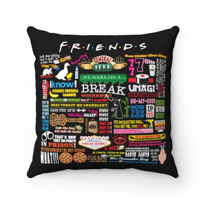FRIENDs Quotes - Square Pillow
