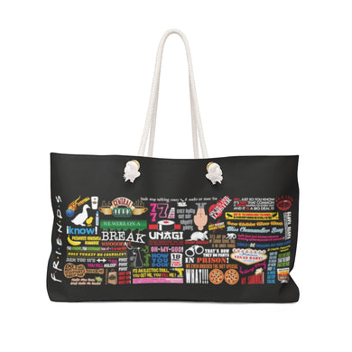 FRIENDs Quotes - Weekender Bag