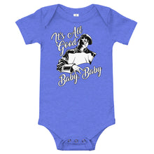 Load image into Gallery viewer, IT'S ALL GOOD BABY BABy - Babygrow One Piece