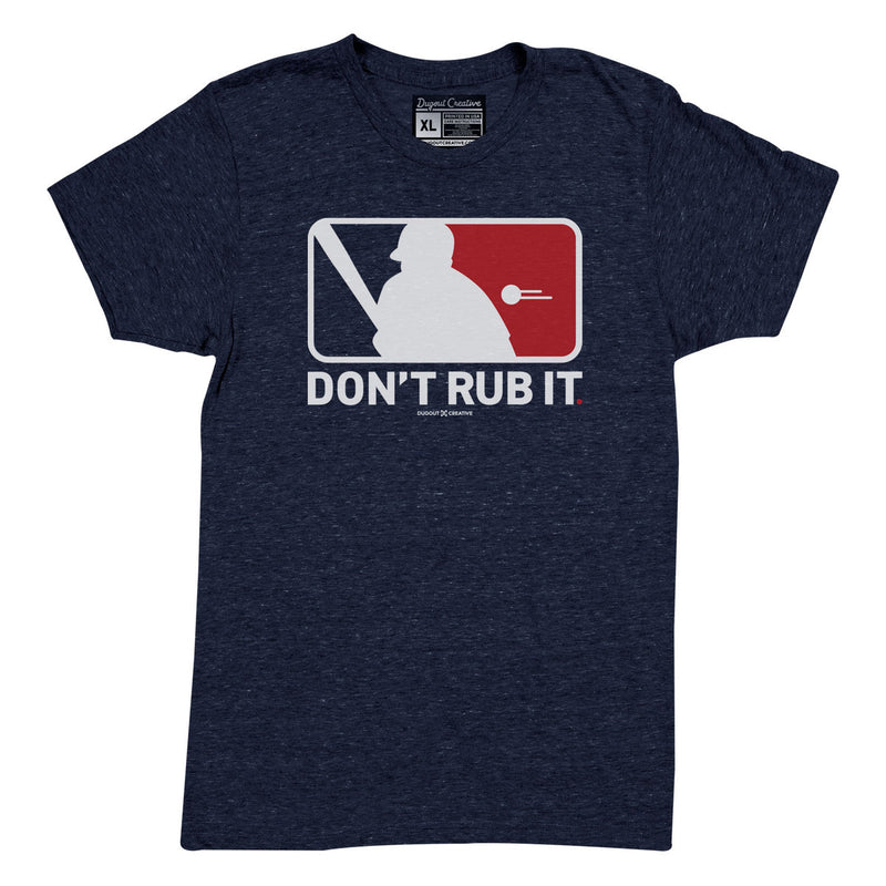 Dont Rub It Tee