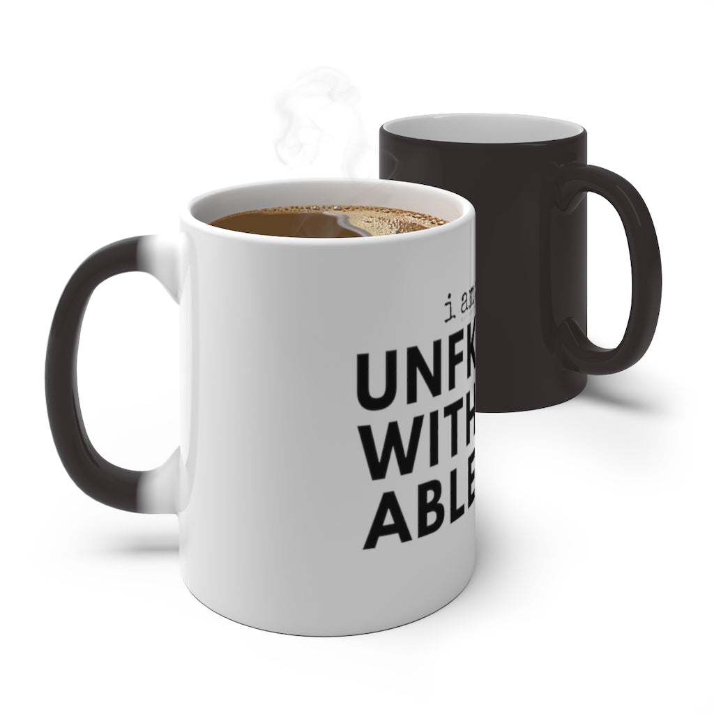 UNFKWITHABLE - Color Changing Mug