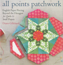 Load image into Gallery viewer, All Points Patchwork - Softcover by Gilleland, Diane