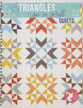 Load image into Gallery viewer, Triangles On A Roll Quilts Book
