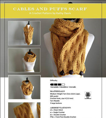 Crochet Pattern-Cable and Puffs Scarf - Digital Download