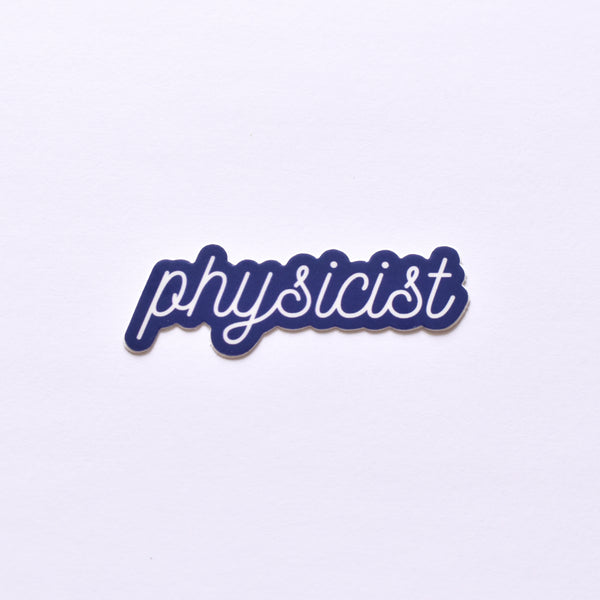 Physicist | vinyl science sticker (physics)