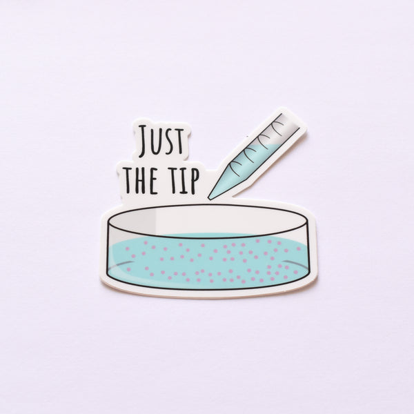 Just The Tip petri dish | vinyl science sticker (biology)