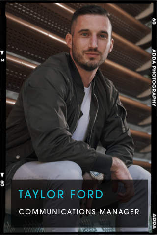Taylor Ford, Communications Manager
