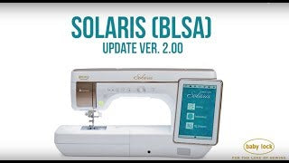 Favorite Features of the Baby Lock Solaris Upgrade #2