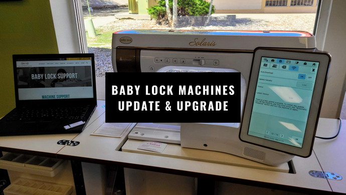 Baby Lock Machines Update & Upgrade Procedure