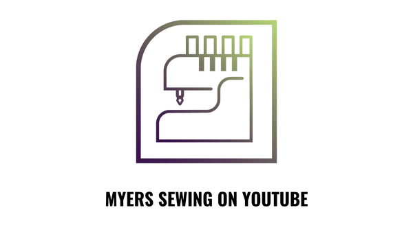 myers youtube sewing