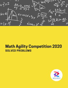 Math Agility Competition 2020 Solved Problems