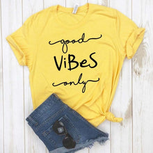 Load image into Gallery viewer, Good Vibes Only Women tshirt Cotton Casual Funny t shirt For Lady Girl Top Tee Hipster Drop Ship NA-326
