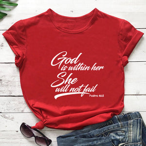 God Is Within Her She Will Not Fail Printed New Arrival Women's Funny Casual 100%Cotton T-Shirt Christian shirts Scripture Tees
