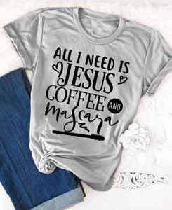 All I Need Is Jesus and Coffee and Mascara T-Shirt Jesus Christian Tee Religion Bible Verse Slogan Grunge Shirt Scripture Tops