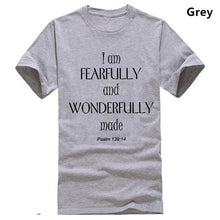Load image into Gallery viewer, I am Fearfully And Wonderfully Made Bible Scripture Christian Slogan Men T shirt