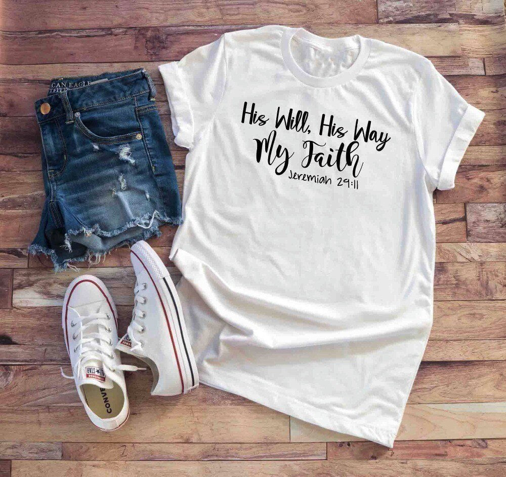 Womens Christian T-Shirt His Will His Way My faith Shirt Bible verse scripture Tee Inspirational slogan women quote tops-J071