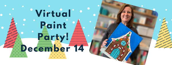 Virtual Paint Party- Gingerbread House