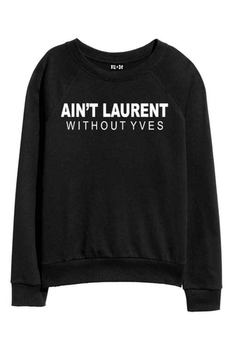 Without Yves Black Sweatshirt