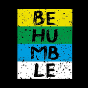 Be Humble T-Shirt