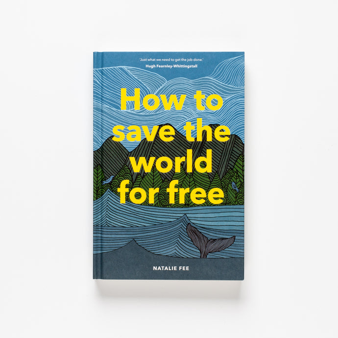 "A Conversation with Natalie Fee, author of ""How to Save the World for Free"""