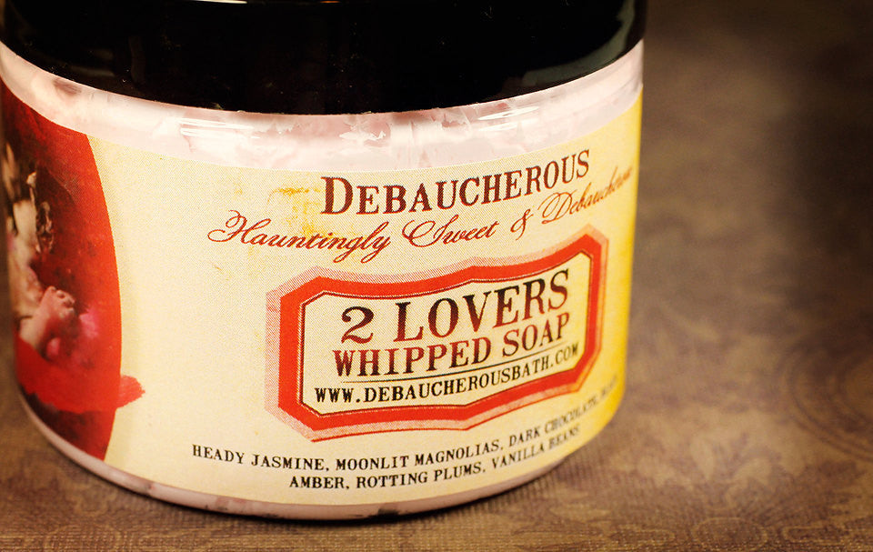 2 Lovers Whipped Soap - Debaucherous Bath