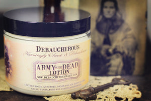 Army of the Dead Lotion - Debaucherous Bath