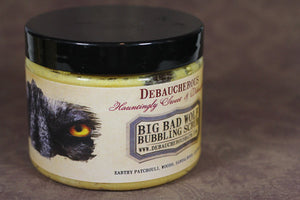 Big Bad Wolf Bubbling Scrub - Debaucherous Bath