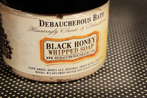 Black Honey Whipped Soap - Debaucherous Bath