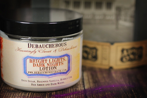 Bright Lights, Dark Nights Lotion - Debaucherous Bath