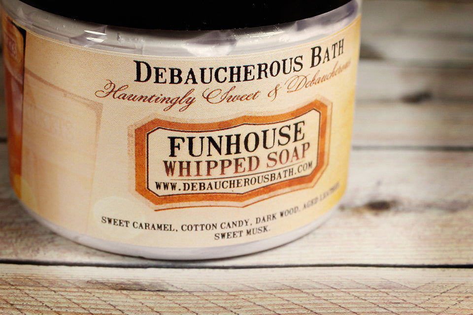 Funhouse Whipped Soap - Debaucherous Bath