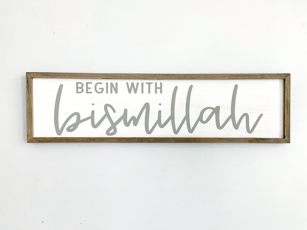 Begin with Bismillah Sign