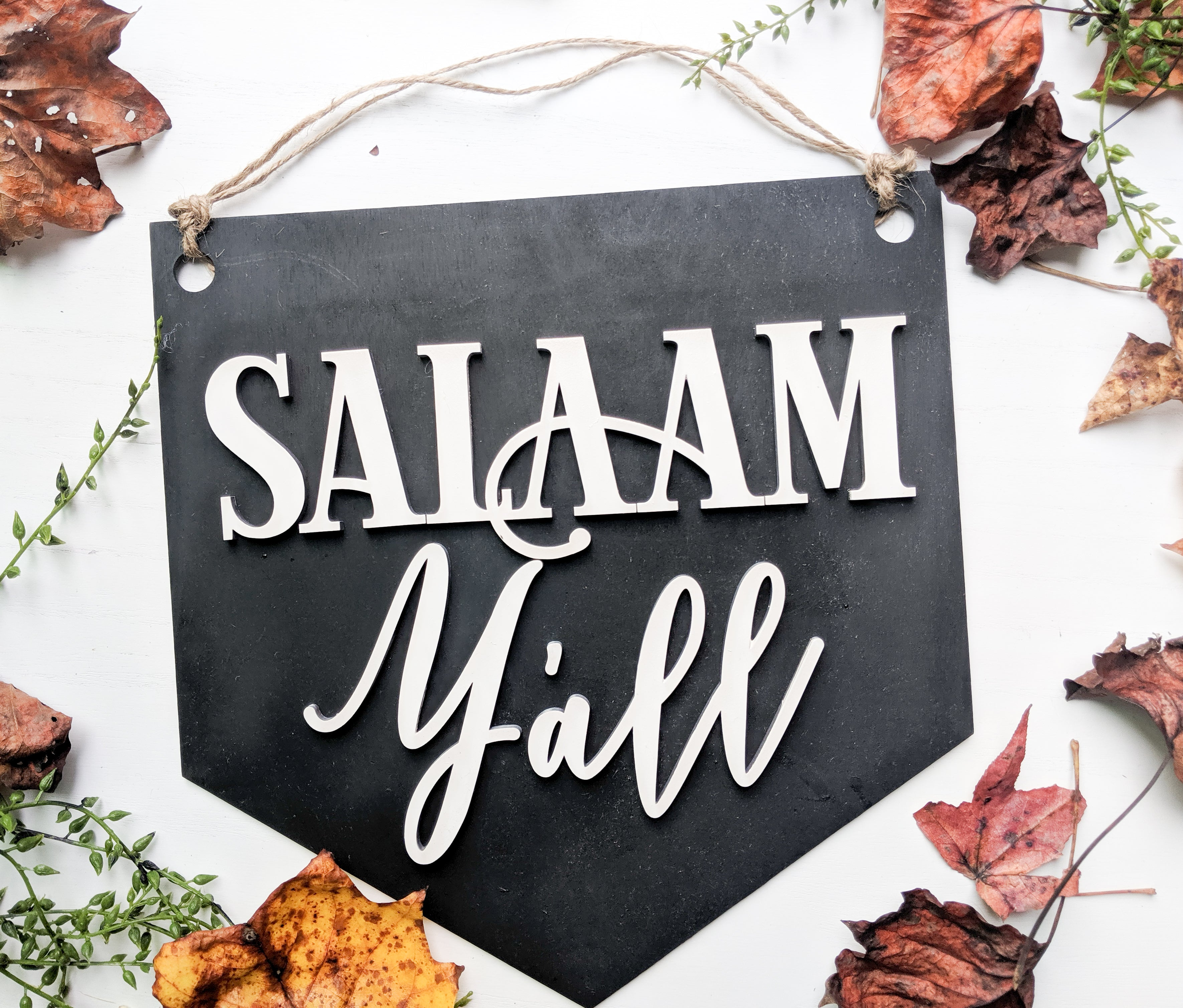 Salaam Y'all Sign