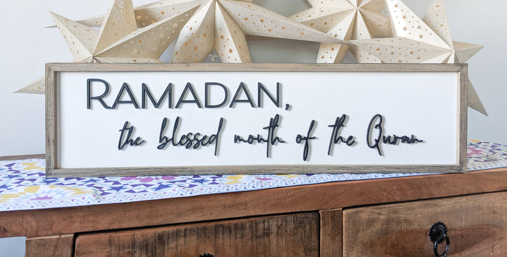Ramadan, the month of the Quran Wood sign
