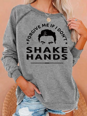 I Don't Shake Hands Blouse