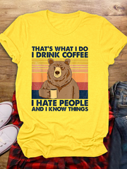 That's What I Do Drink Coffee T-shirt