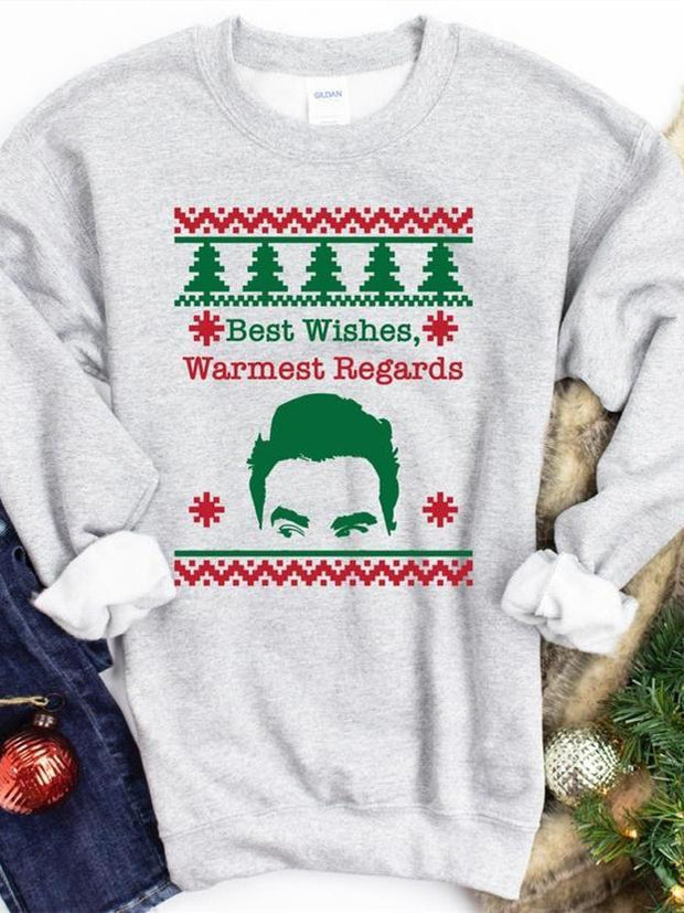 Best Wishes, Warmest Regards, Ugly Christmas Sweatshirt