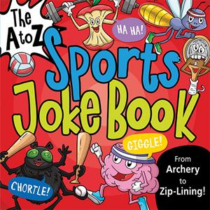 Joke Book A to Z Sports