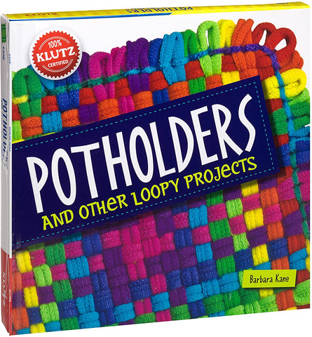 Potholders Book and Other Loopy Projects