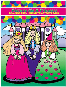 Picture Me Princess Do a Dot Color Book